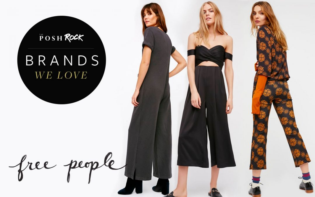 The Posh Rock - Brands we Love, Free People