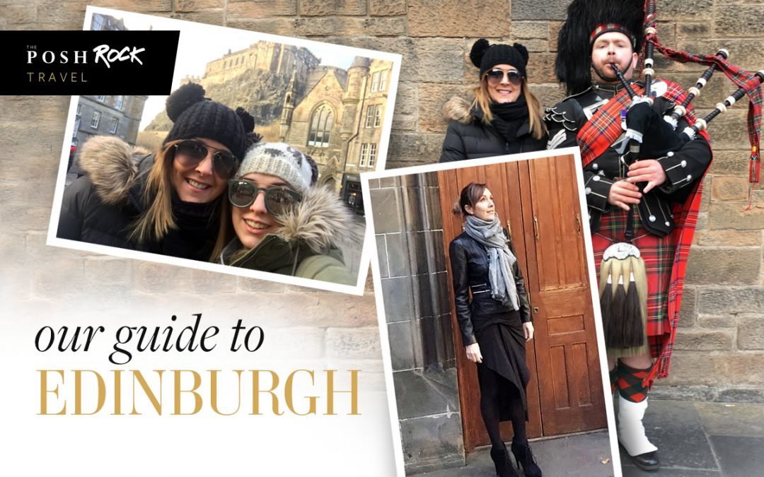 The Posh Rock Guide to Edinburgh