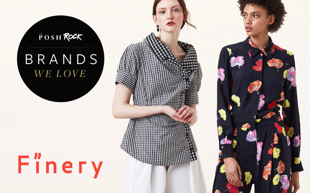 The Posh Rock - Brands we love, Finery
