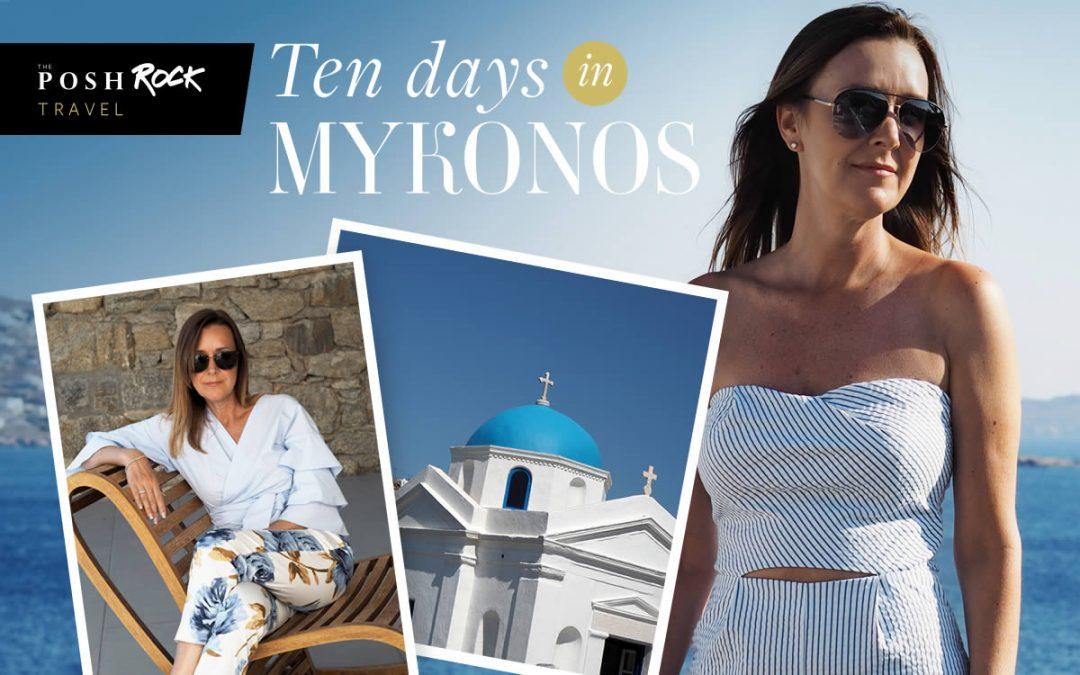 The Posh Rock Guide - Ten days in Mykonos