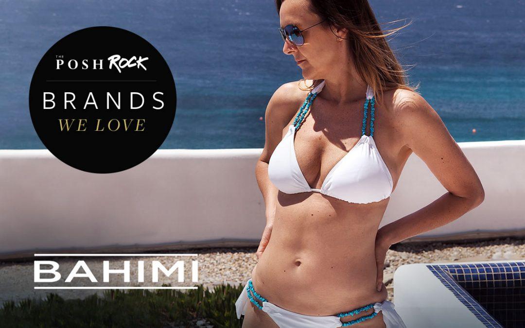 Brands we love - Bahimi